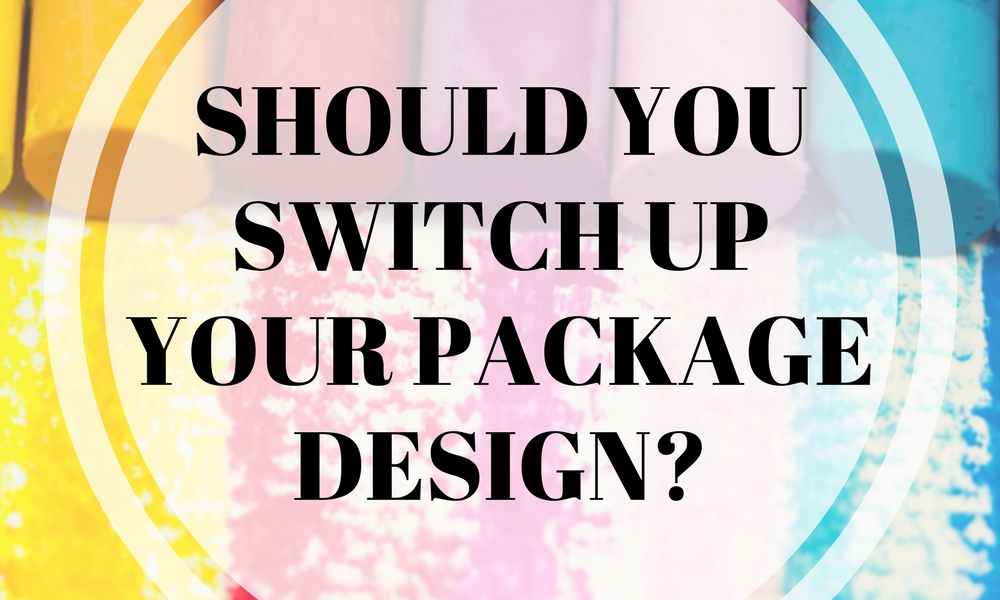 Should You Switch Up Your Package Design?