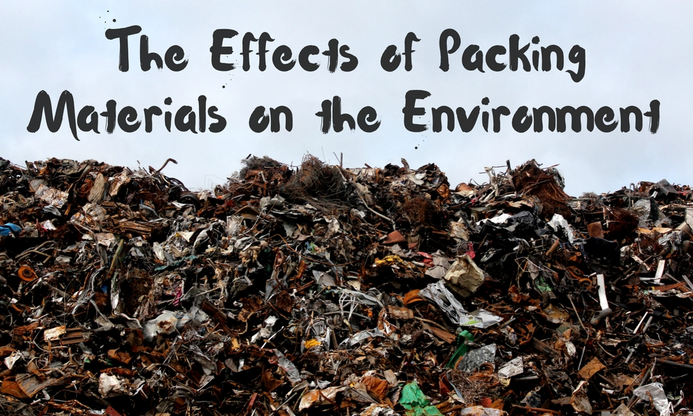 the effects of packing materials on the environment